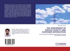 Portada del libro de THE ASSESSMENT OF SERVICE QUALITY AND CUSTOMER SATISFACTION