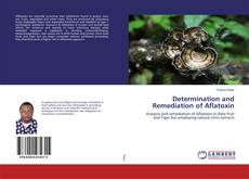 Borítókép a  Determination and Remediation of Aflatoxin - hoz