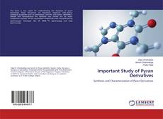 Portada del libro de Important Study of Pyran Derivatives