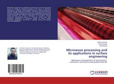 Couverture de Microwave processing and its applications in surface engineering