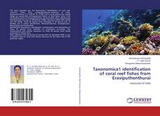 Bookcover of Taxonomica1 identification of coral reef fishes from Eraviputhenthurai