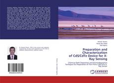 Capa do livro de Preparation and Characterization of CdS/CdTe Device for X-Ray Sensing