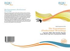 Bookcover of The Executioners (Professional Wrestling)