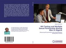 HIV Testing and Multiple Sexual Partnership Among Men In Nigeria的封面
