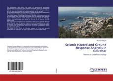 Portada del libro de Seismic Hazard and Ground Response Analysis in Gibraltar