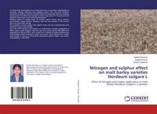 Buchcover von Nitrogen and sulphur effect on malt barley varieties Hordeum vulgare L