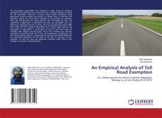 Bookcover of An Empirical Analysis of Toll Road Exemption