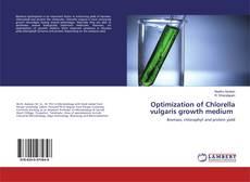 Обложка Optimization of Chlorella vulgaris growth medium