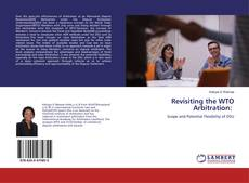 Couverture de Revisiting the WTO Arbitration: