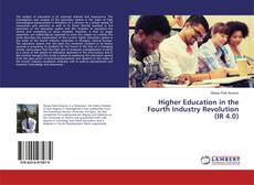 Couverture de Higher Education in the Fourth Industry Revolution (IR 4.0)