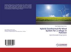 Bookcover of Hybrid Geothermal-PV-Wind System for a village in Pakistan
