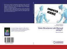 Bookcover of Data Structures Lab Manual using C