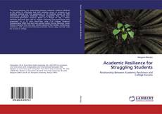 Bookcover of Academic Resilience for Struggling Students