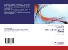 Bookcover of Nanotechnology and Textiles