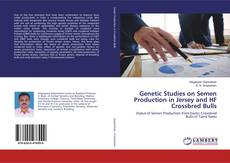 Bookcover of Genetic Studies on Semen Production in Jersey and HF Crossbred Bulls