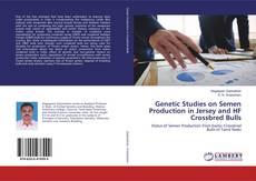 Обложка Genetic Studies on Semen Production in Jersey and HF Crossbred Bulls