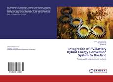 Bookcover of Integration of PV/Battery Hybrid Energy Conversion System to the Grid