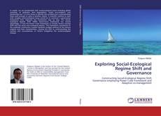 Capa do livro de Exploring Social-Ecological Regime Shift and Governance