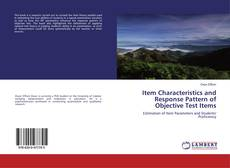 Couverture de Item Characteristics and Response Pattern of Objective Test Items