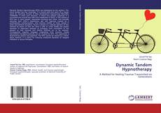 Bookcover of Dynamic Tandem Hypnotherapy