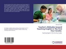Bookcover of Teacher's Attitudes toward Teaching English in The First Four Grades
