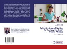Portada del libro de Reflective Journal Writing for Primary Students' Writing Abilities