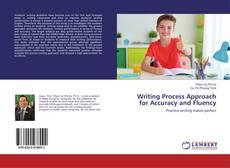 Writing Process Approach for Accuracy and Fluency kitap kapağı