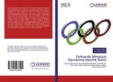 Обложка Türkiye'de Olimpiyat Oyunlarına Hazırlık Süreci