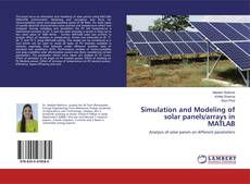 Buchcover von Simulation and Modeling of solar panels/arrays in MATLAB