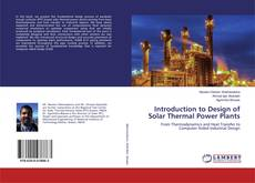 Couverture de Introduction to Design of Solar Thermal Power Plants