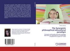 Copertina di The Synergistic philosophical-educational paradigm