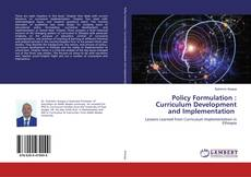 Policy Formulation : Curriculum Development and Implementation的封面