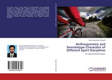 Buchcover von Anthropometry and Somatotype Characters of Different Sport Disciplines