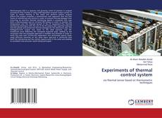 Bookcover of Experiments of thermal control system