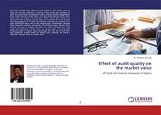 Copertina di Effect of audit quality on the market value