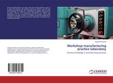 Couverture de Workshop manufacturing practice laboratory