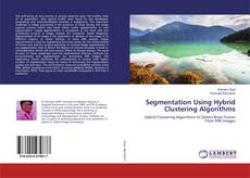 Borítókép a  Segmentation Using Hybrid Clustering Algorithms - hoz