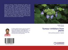 Bookcover of Tumour inhibitors from plants