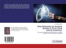 Couverture de Dose Reduction on Imaging Quality in CT for Lung Cancer Screening