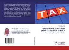 Capa do livro de Determinants of business profit tax revenue in ERCA