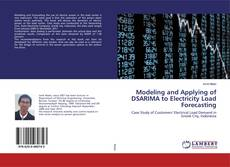 Обложка Modeling and Applying of DSARIMA to Electricity Load Forecasting