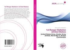 Bookcover of 1st Ranger Battalion (United States)