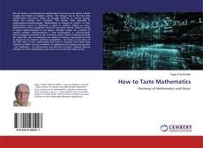 Обложка How to Taste Mathematics