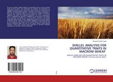 DIALLEL ANALYSIS FOR QUANTITATIVE TRAITS IN MACRONI WHEAT kitap kapağı