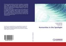 Portada del libro de Humanities in the Spotlight
