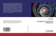 Bookcover of Handbook of Psychiatry Volume 29