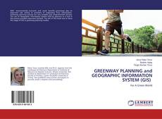 Bookcover of GREENWAY PLANNING and GEOGRAPHIC INFORMATION SYSTEM (GIS)