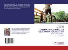 Portada del libro de GREENWAY PLANNING and GEOGRAPHIC INFORMATION SYSTEM (GIS)