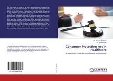 Bookcover of Consumer Protection Act in Healthcare