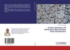 Borítókép a  A New Technique of Horizontal Well Cement Flow Distribution - hoz